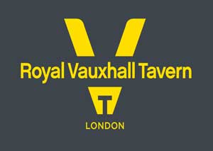 The Royal Vauxhall Tavern tickets